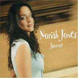 sunrise歌词-sunriseLRC歌词-Norah Jones