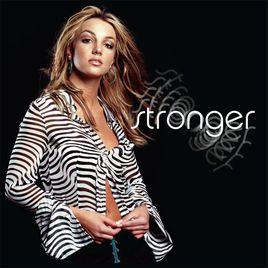 stronger歌词-strongerLRC歌词-布兰妮·斯皮尔斯