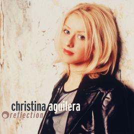 reflection歌词-reflectionLRC歌词-克里斯蒂娜·阿奎莱拉