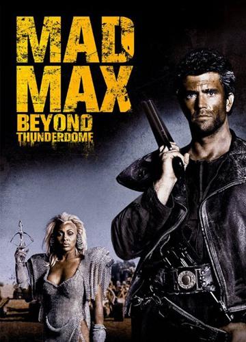 《疯狂的麦克斯3》电影好看吗?疯狂的麦克斯3影评及简介